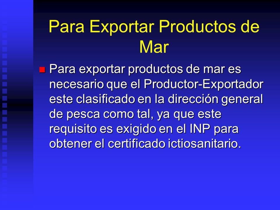 Para Exportar Productos de Mar