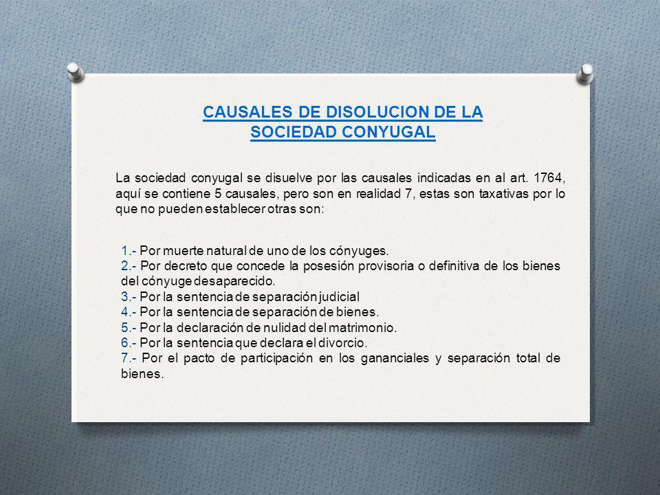 CAUSALES DE DISOLUCION DE LA SOCIEDAD CONYUGAL