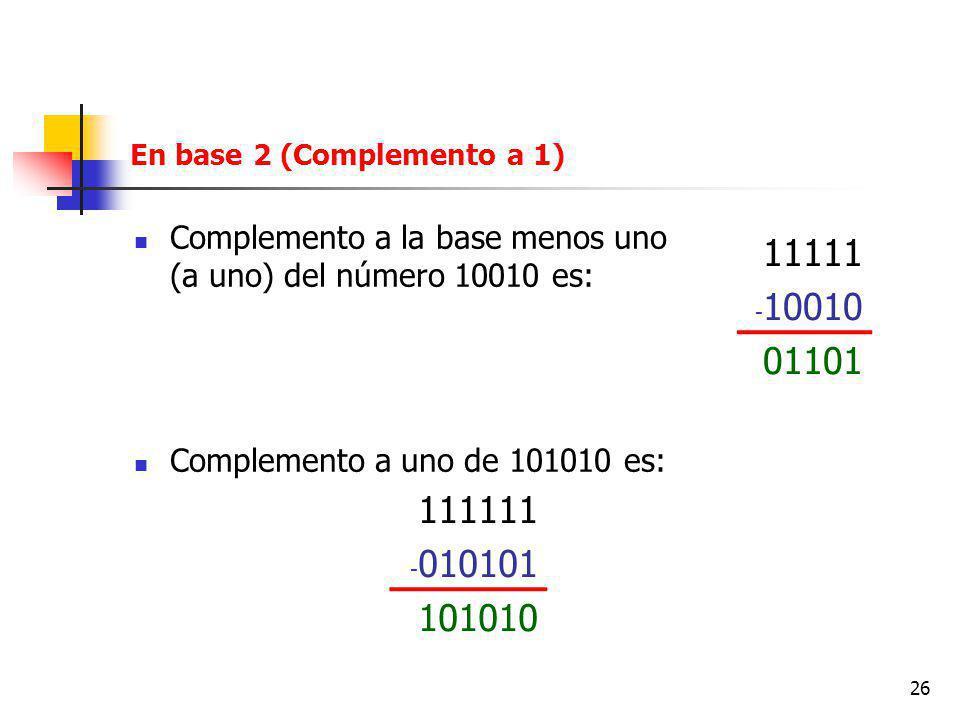 En base 2 (Complemento a 1)