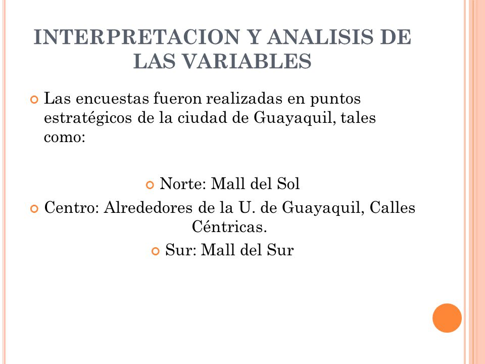 INTERPRETACION Y ANALISIS DE LAS VARIABLES
