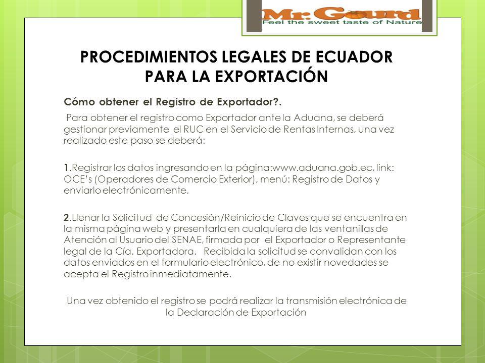 PROCEDIMIENTOS LEGALES DE ECUADOR PARA LA EXPORTACIÓN