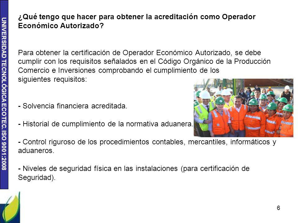¿Qué tengo que hacer para obtener la acreditación como Operador Económico Autorizado.