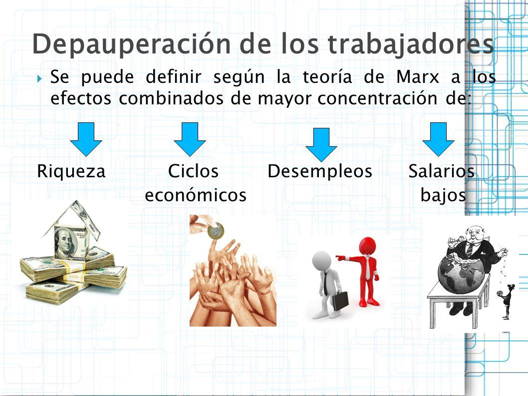 Depauperación de los trabajadores