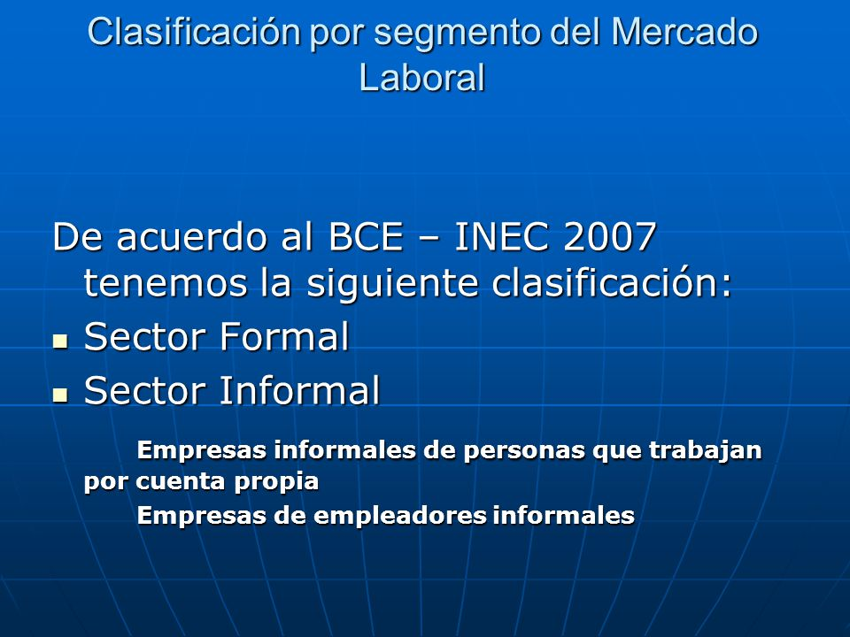 Clasificación por segmento del Mercado Laboral