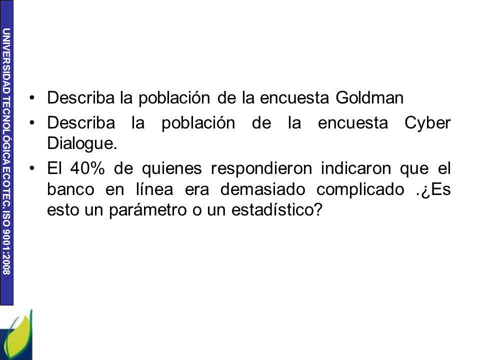 Describa la población de la encuesta Goldman