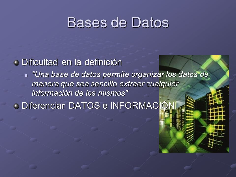 Bases de Datos Dificultad en la definición