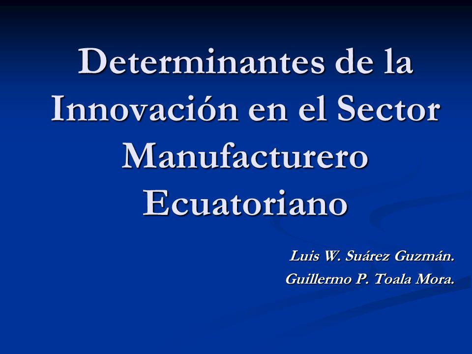Determinantes de la Innovación en el Sector Manufacturero Ecuatoriano