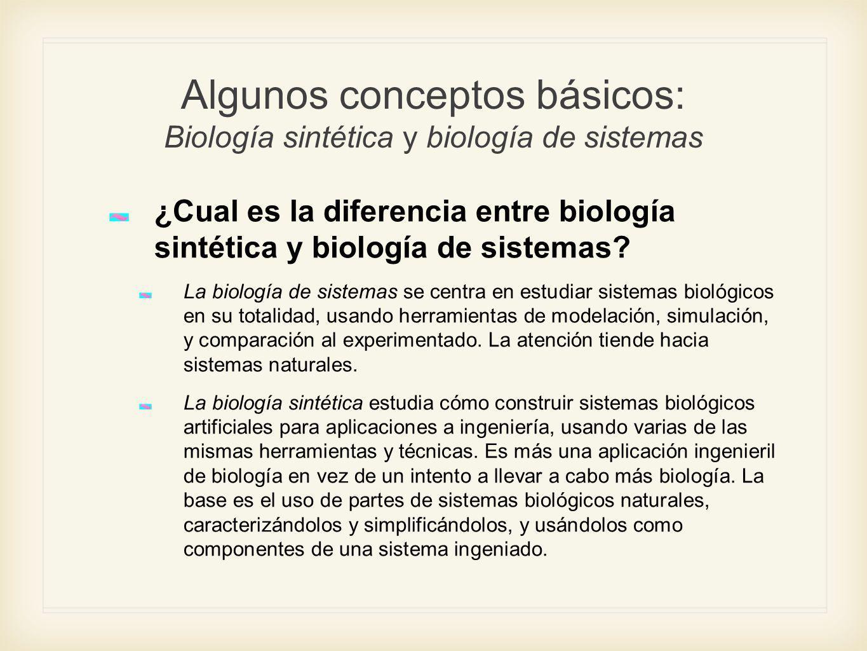 Algunos conceptos básicos: Biología sintética y biología de sistemas