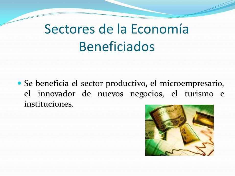 Sectores de la Economía Beneficiados