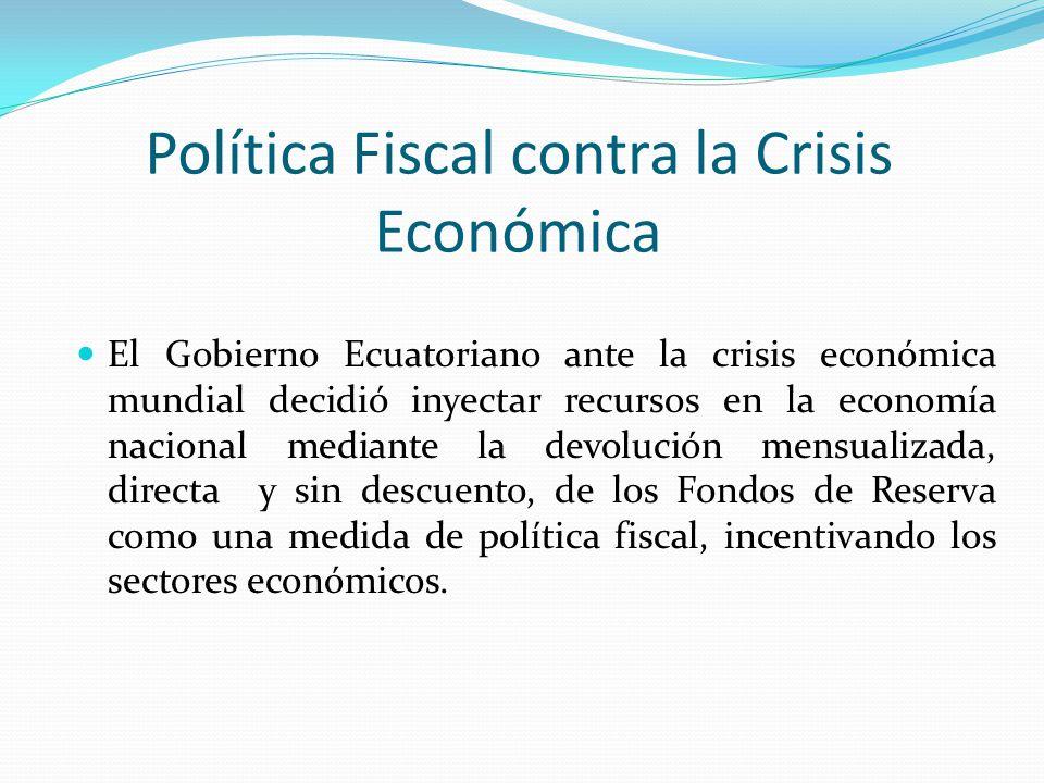 Política Fiscal contra la Crisis Económica