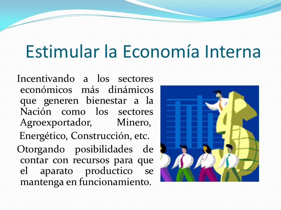 Estimular la Economía Interna