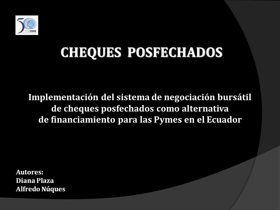 CHEQUES POSFECHADOS Implementación del sistema de negociación bursátil