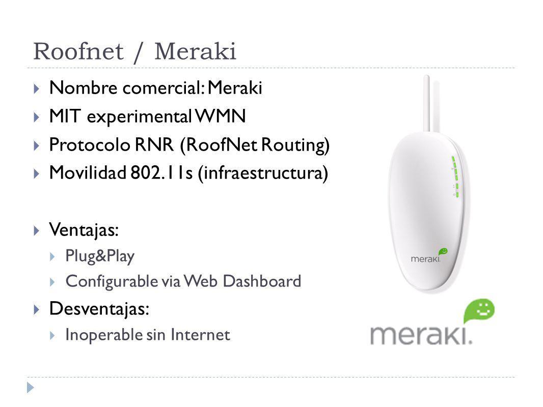 Roofnet / Meraki Nombre comercial: Meraki MIT experimental WMN