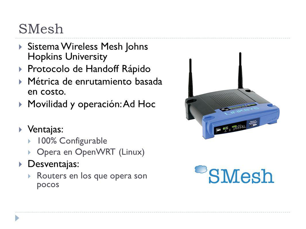 SMesh Sistema Wireless Mesh Johns Hopkins University