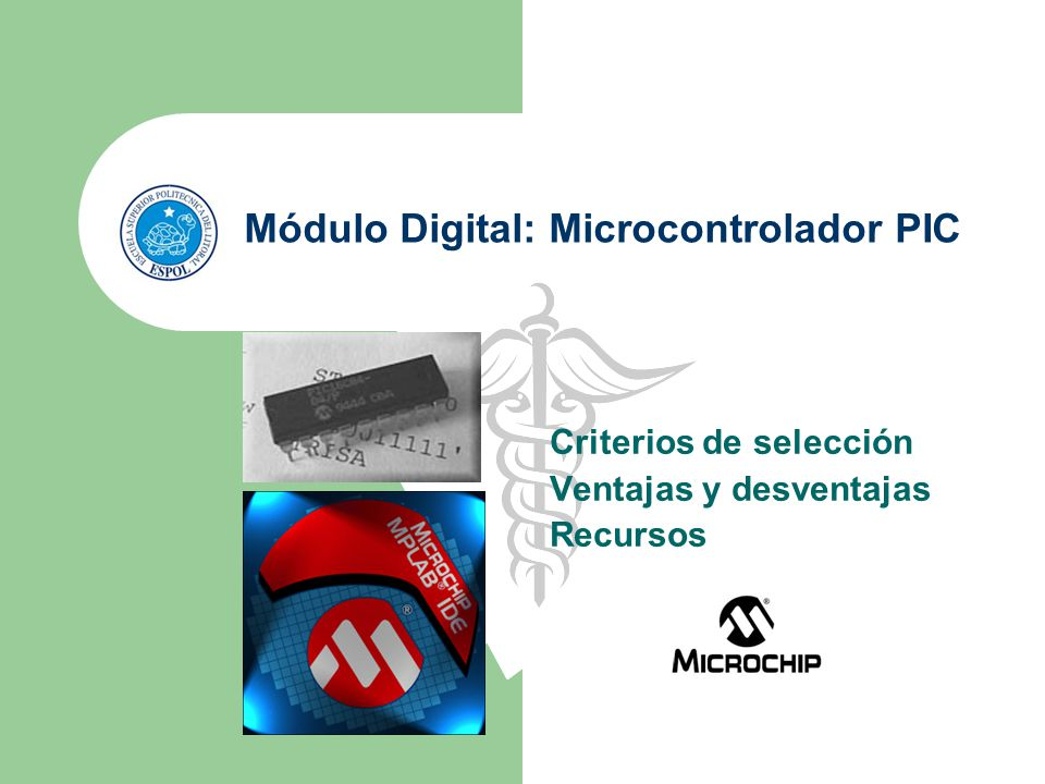 Módulo Digital: Microcontrolador PIC