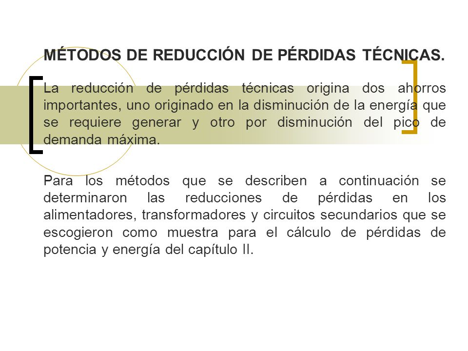 MÉTODOS DE REDUCCIÓN DE PÉRDIDAS TÉCNICAS.