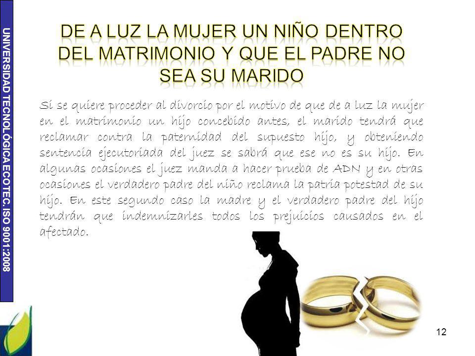 De a luz la mujer un niño dentro del matrimonio y que el padre no sea su marido