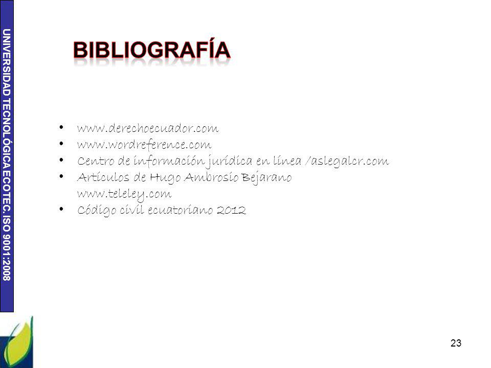 bibliografía www.derechoecuador.com www.wordreference.com