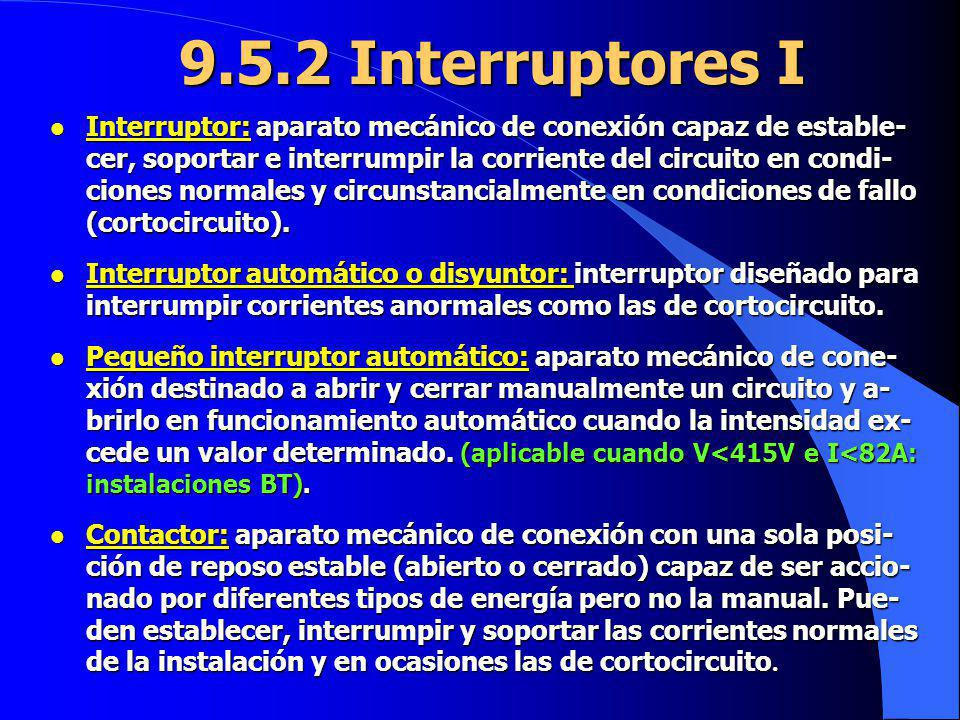9.5.2 Interruptores I