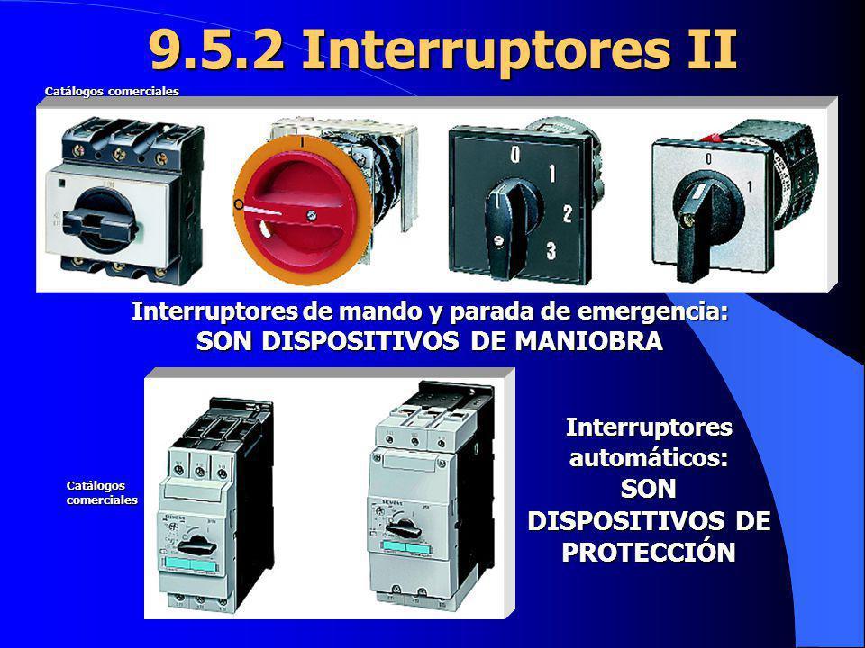 Interruptores automáticos: SON DISPOSITIVOS DE PROTECCIÓN