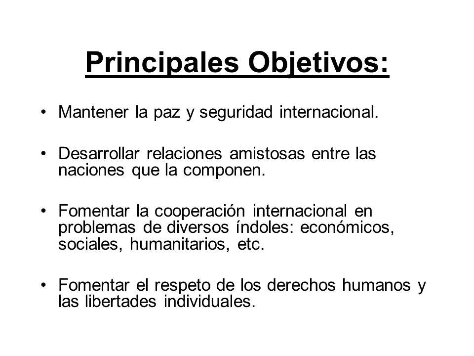 Principales Objetivos: