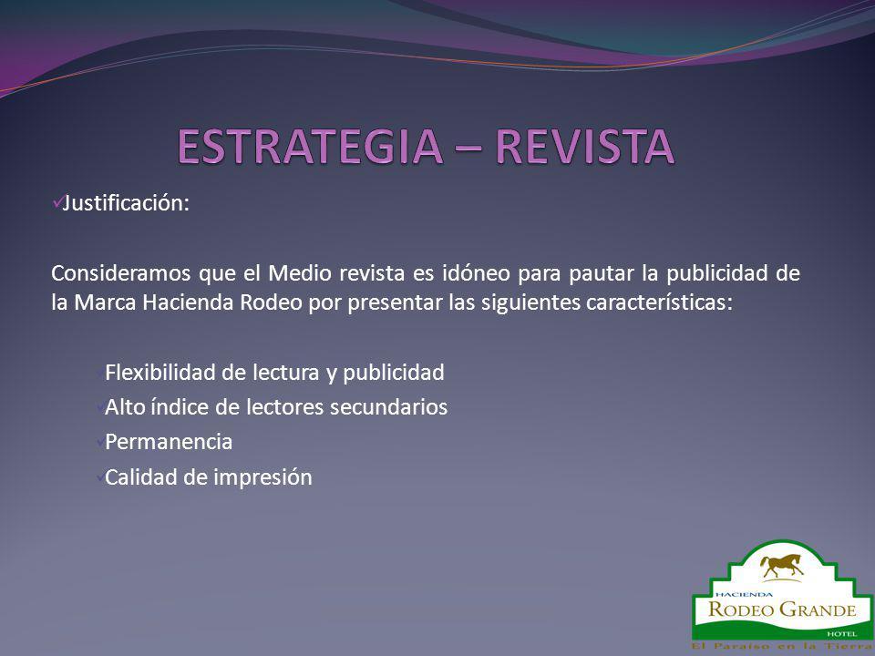 ESTRATEGIA – REVISTA Justificación: