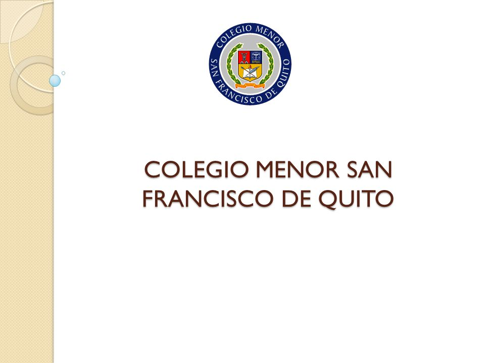 COLEGIO MENOR SAN FRANCISCO DE QUITO