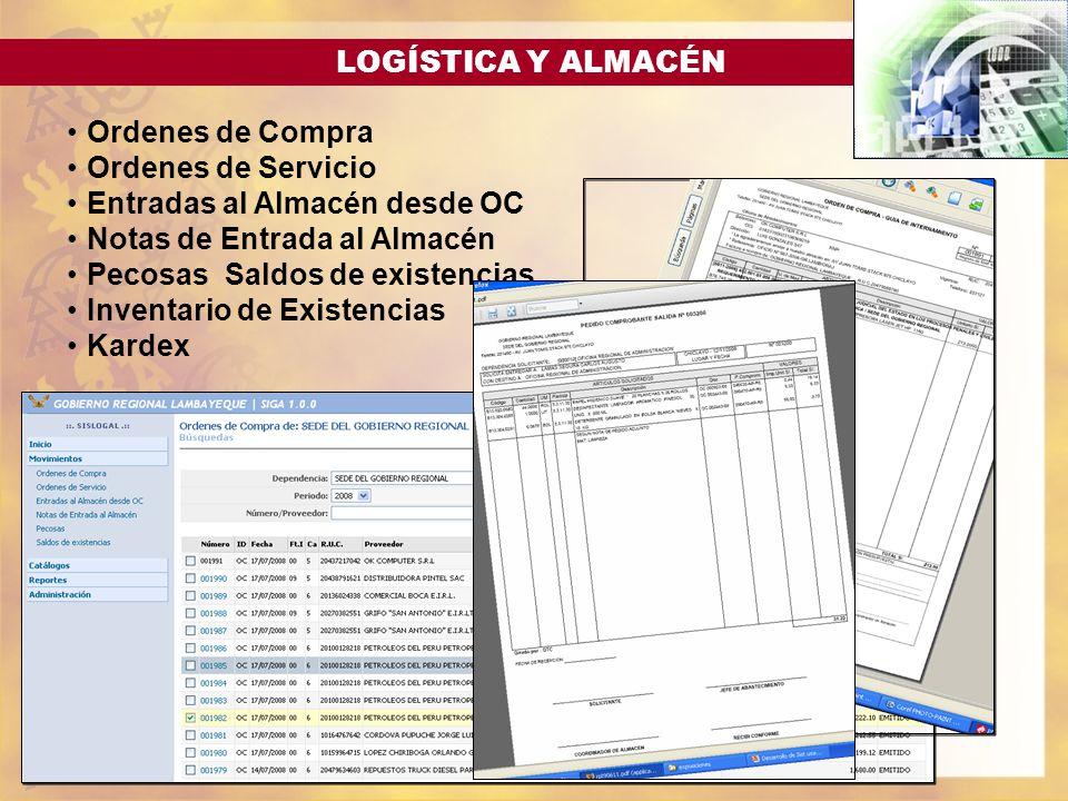 LOGÍSTICA Y ALMACÉN Ordenes de Compra Ordenes de Servicio Entradas al Almacén desde OC Notas de Entrada al Almacén