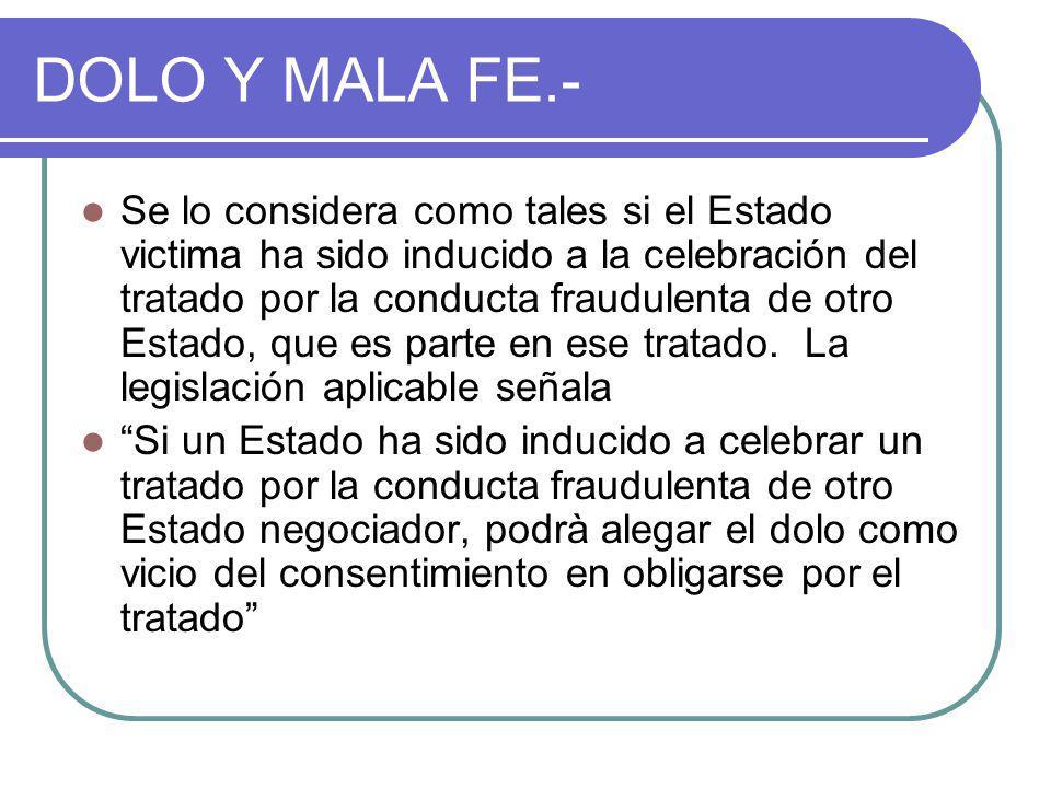 DOLO Y MALA FE.-