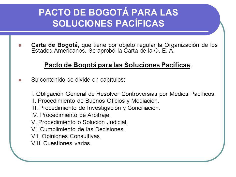 PACTO DE BOGOTÁ PARA LAS SOLUCIONES PACÍFICAS