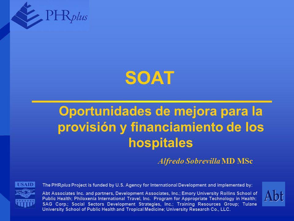 SOAT Oportunidades de mejora para la provisión y financiamiento de los hospitales.