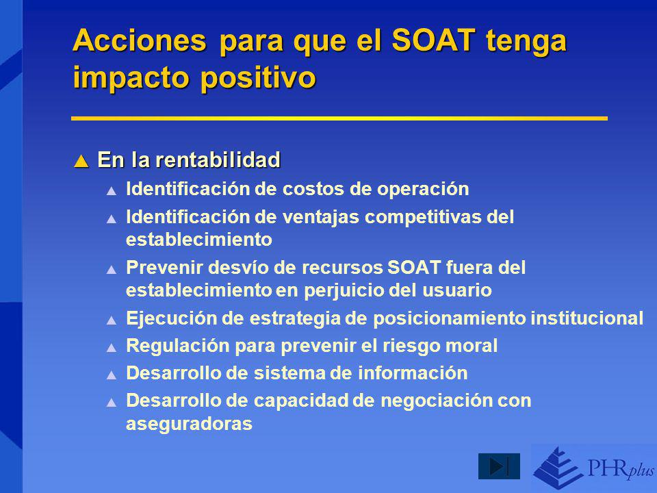 Acciones para que el SOAT tenga impacto positivo