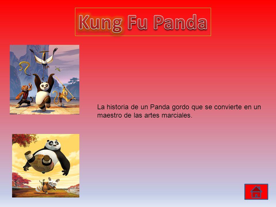 Kung Fu Panda La historia de un Panda gordo que se convierte en un