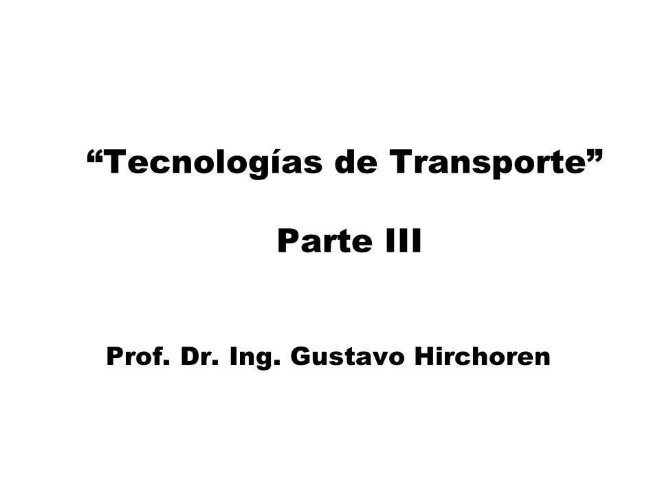 Tecnologías de Transporte Parte III