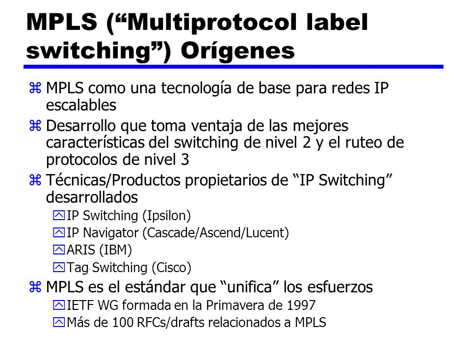 MPLS ( Multiprotocol label switching ) Orígenes