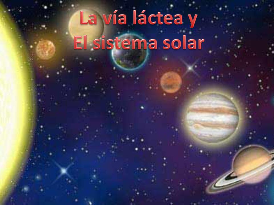 La vía láctea y El sistema solar