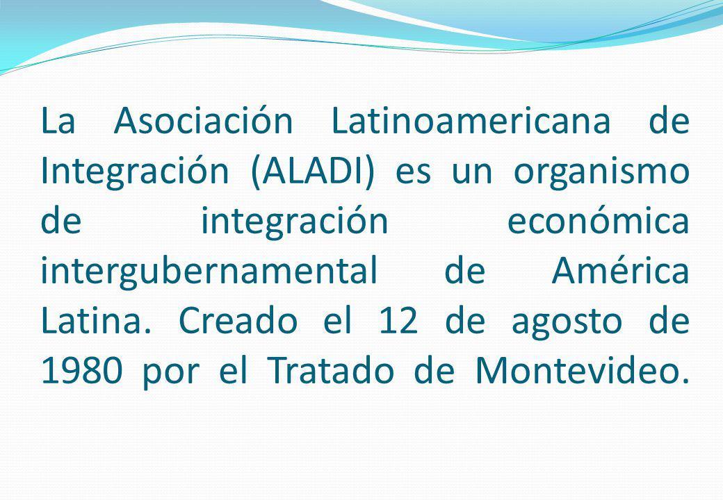 La Asociación Latinoamericana de Integración (ALADI) es un organismo de integración económica intergubernamental de América Latina.