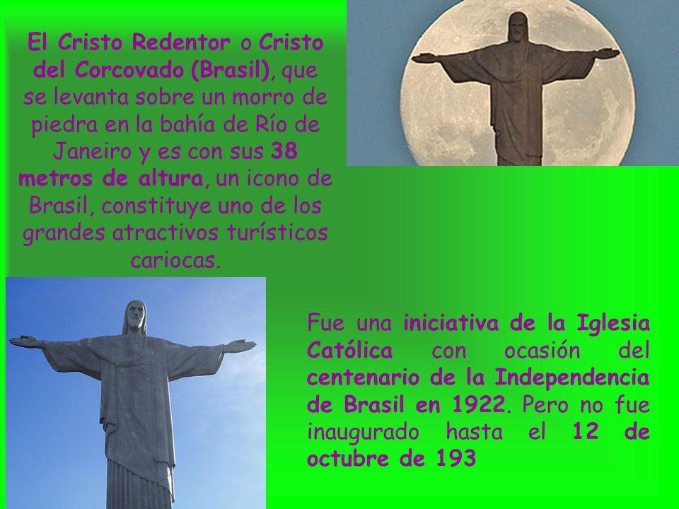 El Cristo Redentor o Cristo del Corcovado (Brasil), que se levanta sobre un morro de piedra en la bahía de Río de Janeiro y es con sus 38 metros de altura, un icono de Brasil, constituye uno de los grandes atractivos turísticos cariocas.