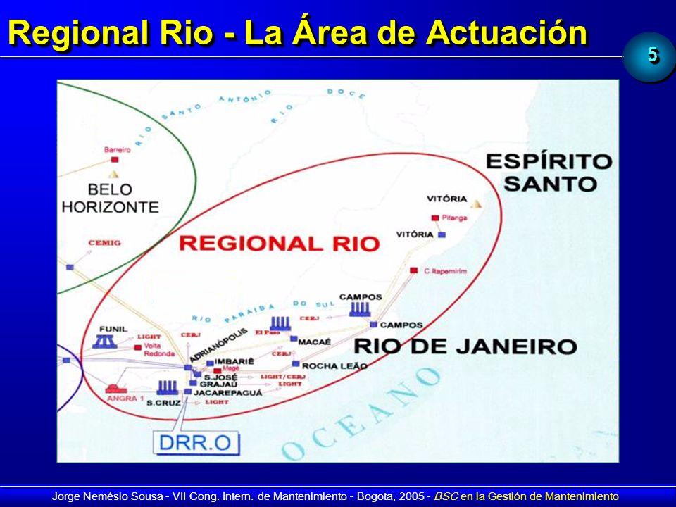Regional Rio - La Área de Actuación