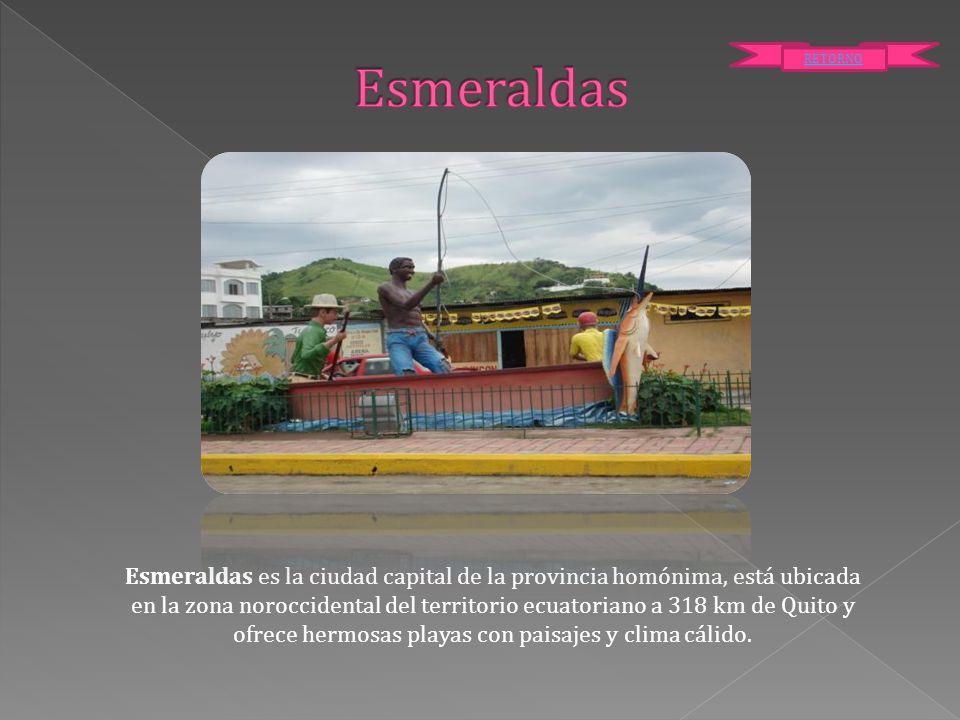 Esmeraldas RETORNO.