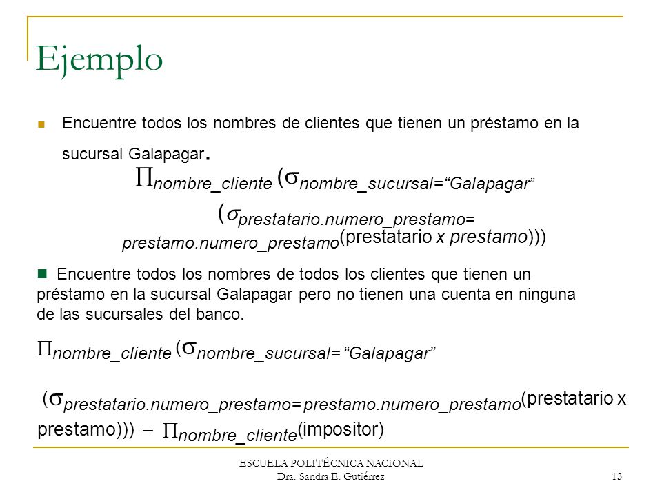Ejemplo nombre_cliente (nombre_sucursal= Galapagar