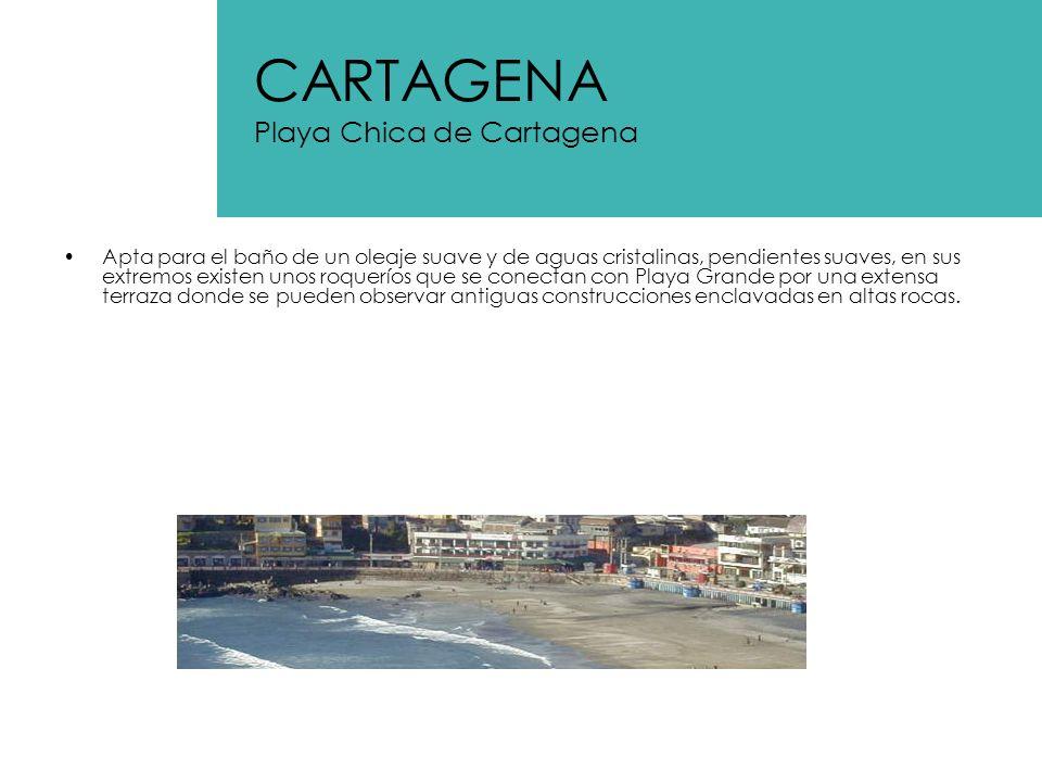 CARTAGENA Playa Chica de Cartagena