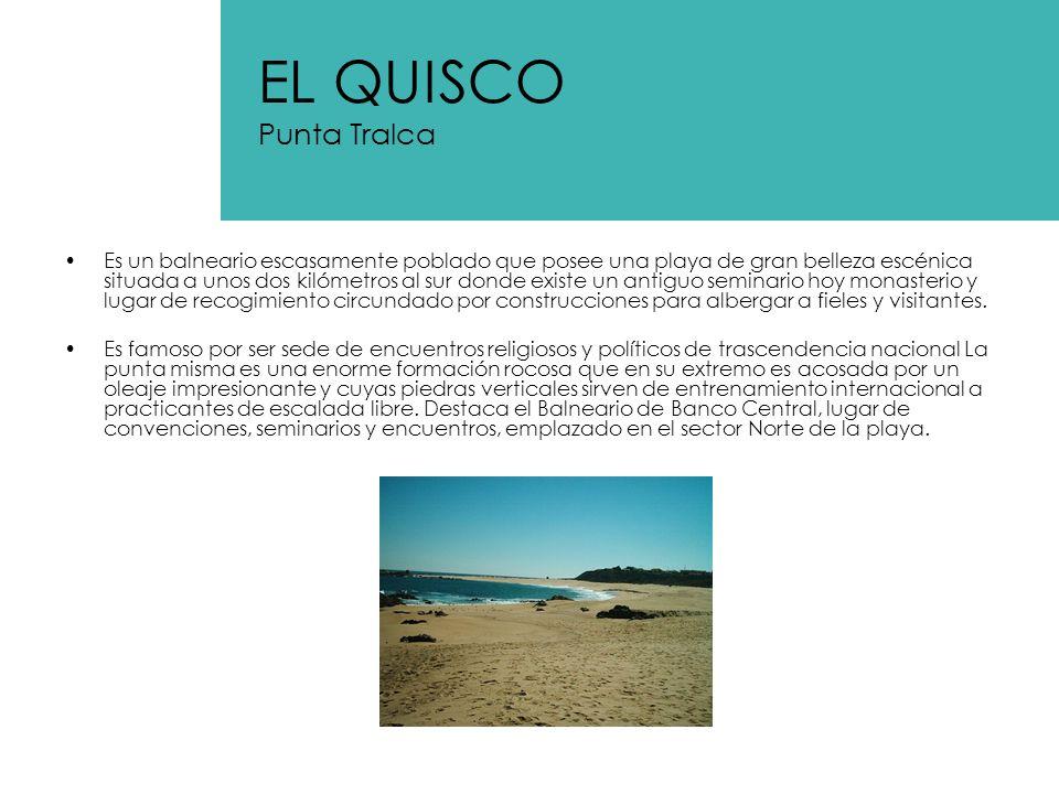 EL QUISCO Punta Tralca