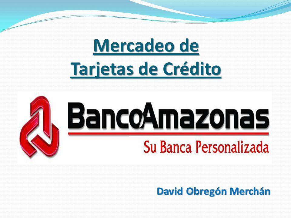 Mercadeo de Tarjetas de Crédito
