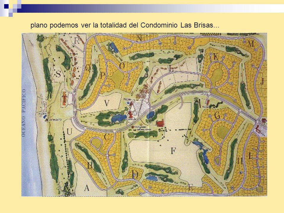 En este plano podemos ver la totalidad del Condominio Las Brisas...