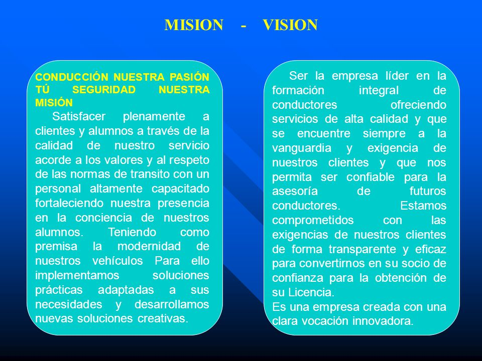 MISION - VISION
