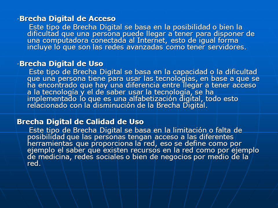 ·Brecha Digital de Acceso