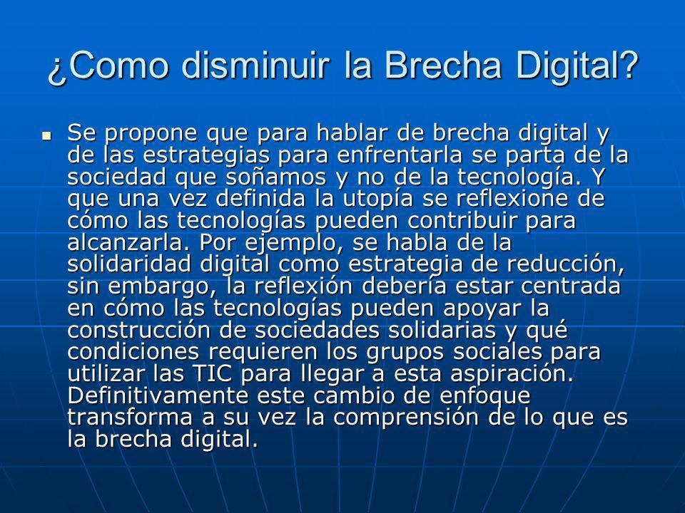 ¿Como disminuir la Brecha Digital