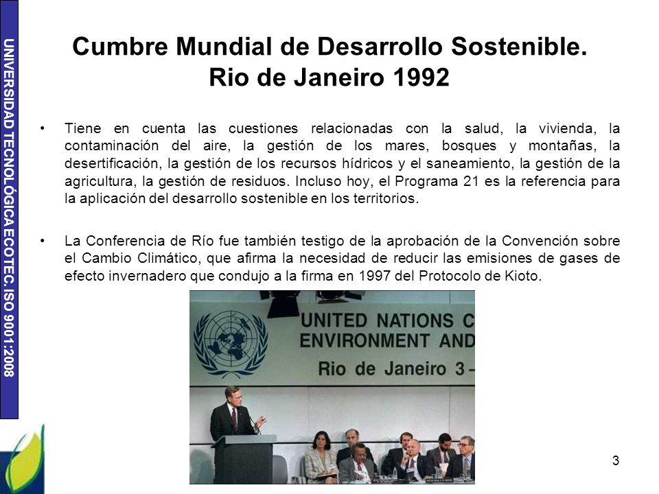 Cumbre Mundial de Desarrollo Sostenible. Rio de Janeiro 1992