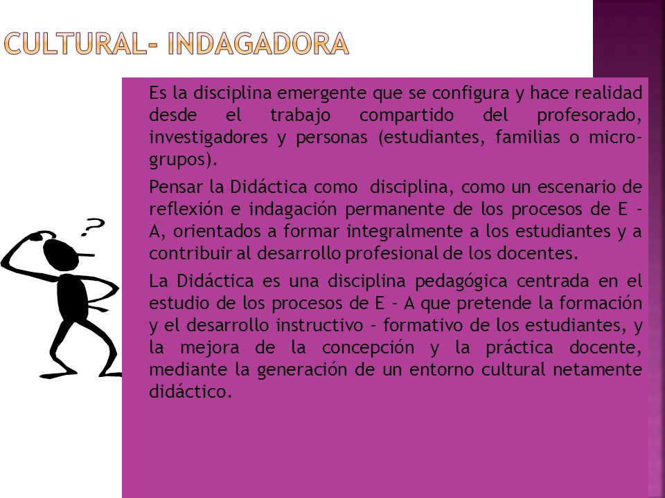 CULTURAL- INDAGADORA